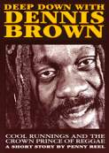 Enlarge Deep Down With Dennis Brown Book Image