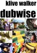 Dubwise: reasoning from the reggae underground book cover