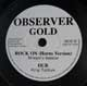 Rock On & Dub label on Observer Gold