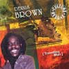 Travelling Man     Best Of Dennis Brown Volume 2 reissue