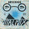 "Vital Mix Observer !2"" sleeve"