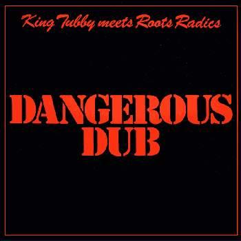 dangerous_dub