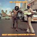 Best Dressed Chicken In Town cover