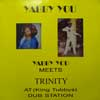 Yabby You Meets Trinity At (King Tubby's) Dub Station LP cover
